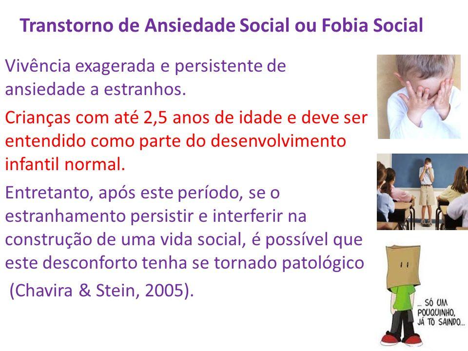 Transtorno de Ansiedade Social ou Fobia Social
