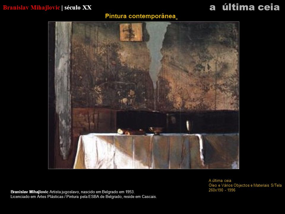 a última ceia Branislav Mihajlovic | século XX Pintura contemporânea