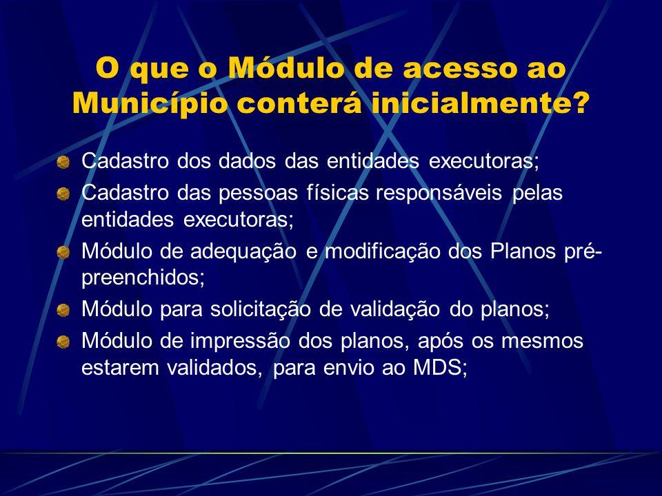 O que o Módulo de acesso ao Município conterá inicialmente
