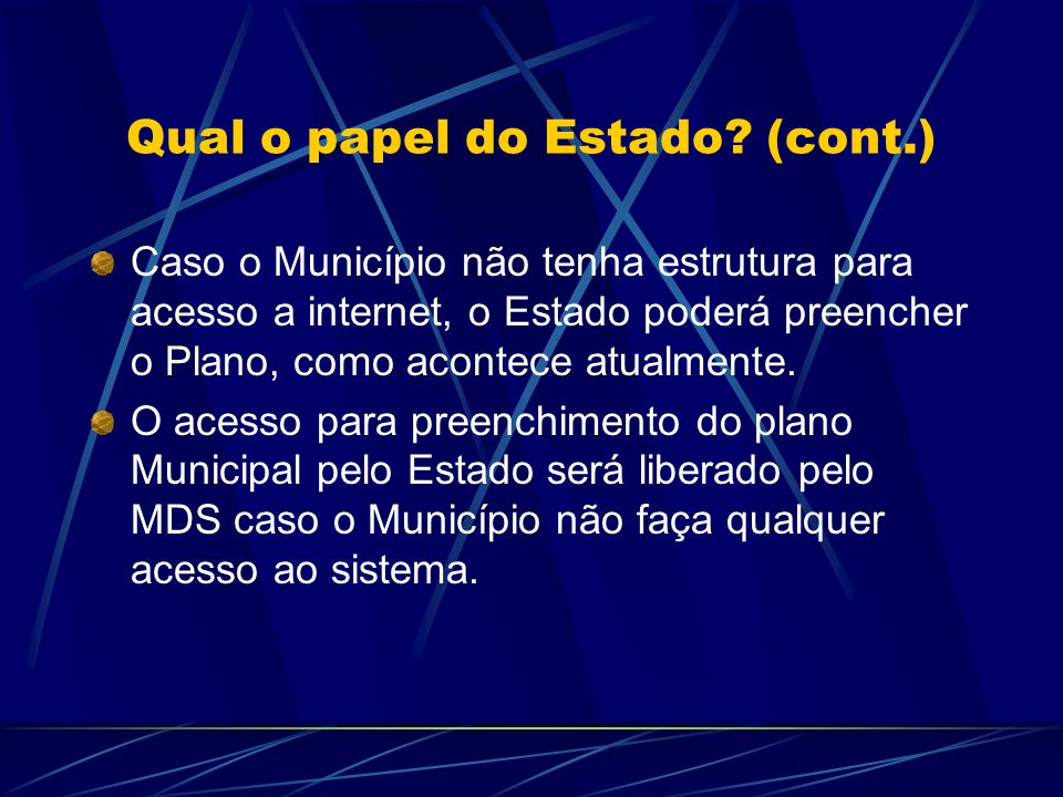 Qual o papel do Estado (cont.)