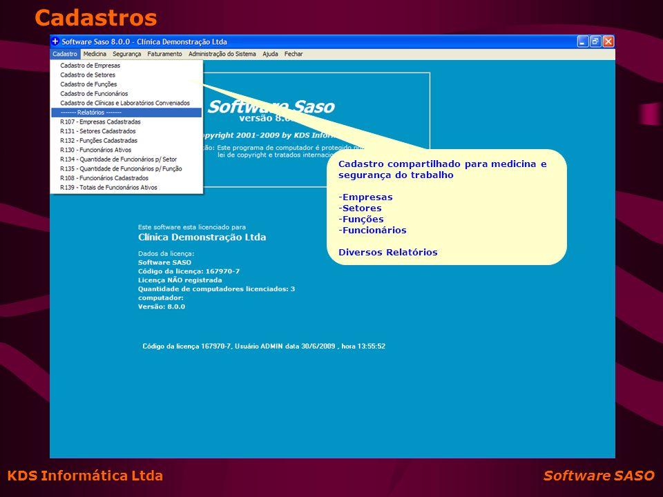 Cadastros KDS Informática Ltda Software SASO