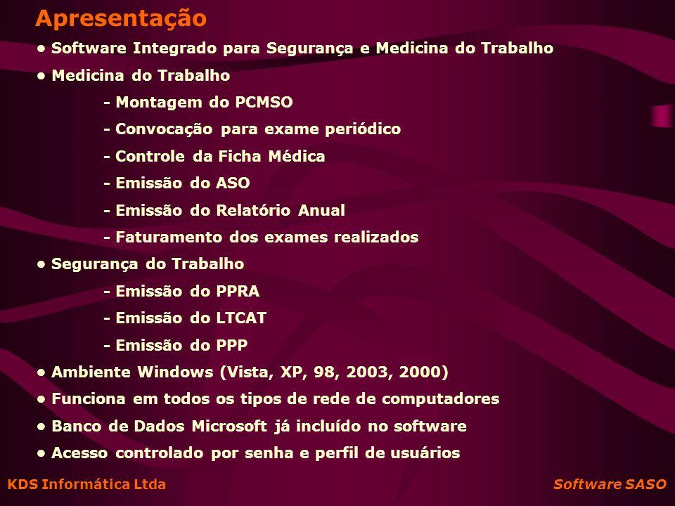 Apresentação • Software Integrado para Segurança e Medicina do Trabalho. • Medicina do Trabalho. - Montagem do PCMSO.