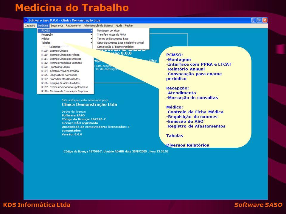 Medicina do Trabalho KDS Informática Ltda Software SASO PCMSO: