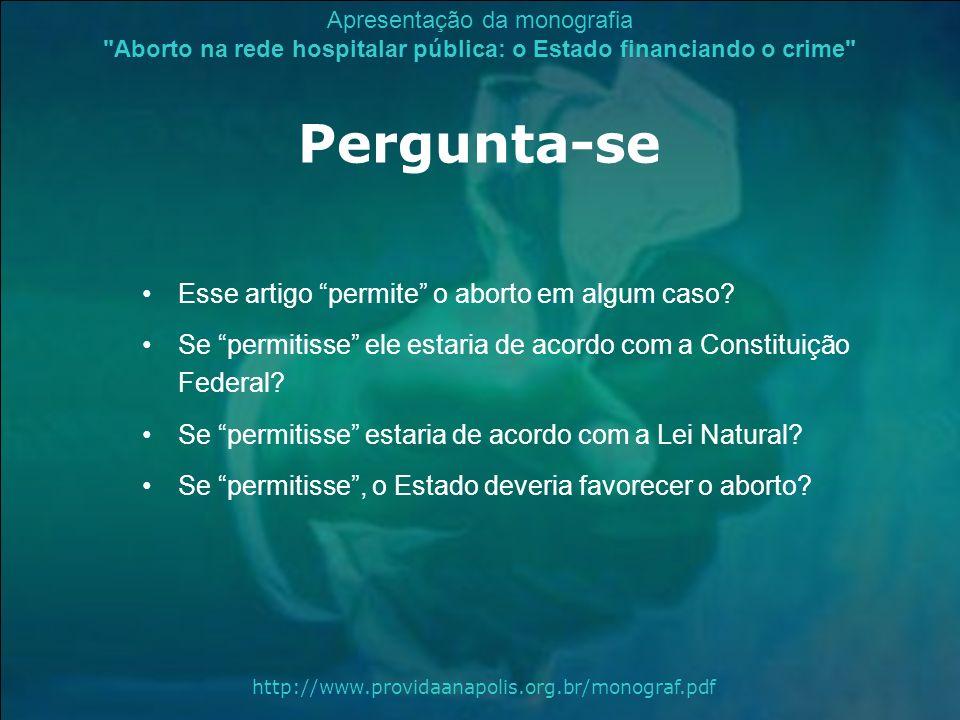 Pergunta-se Esse artigo permite o aborto em algum caso