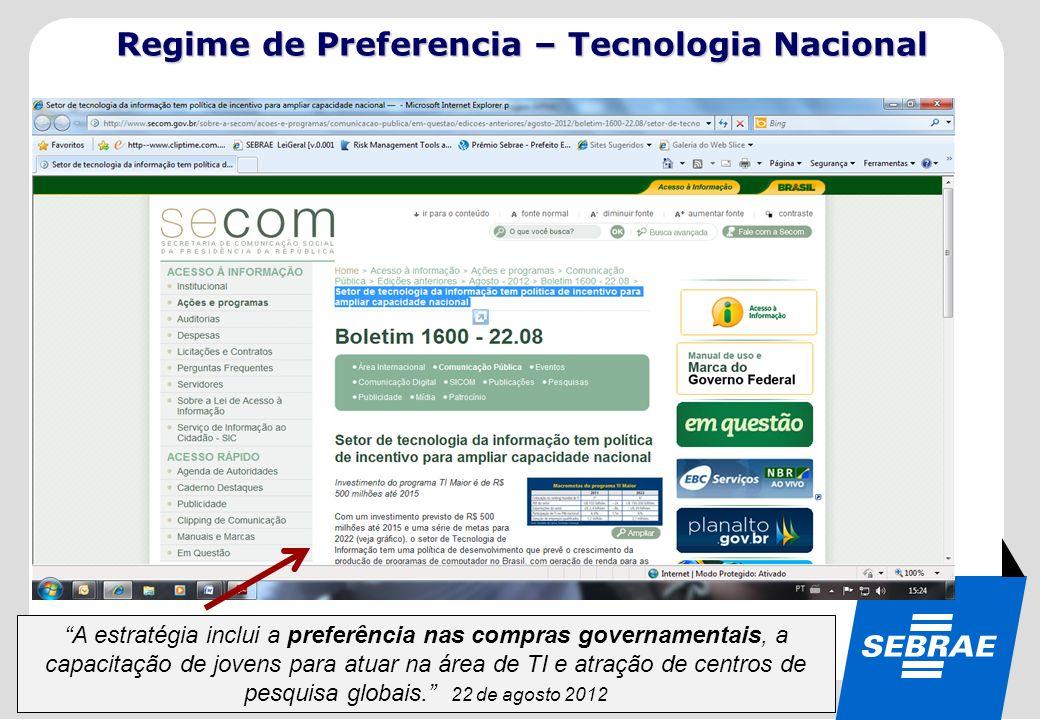 Regime de Preferencia – Tecnologia Nacional