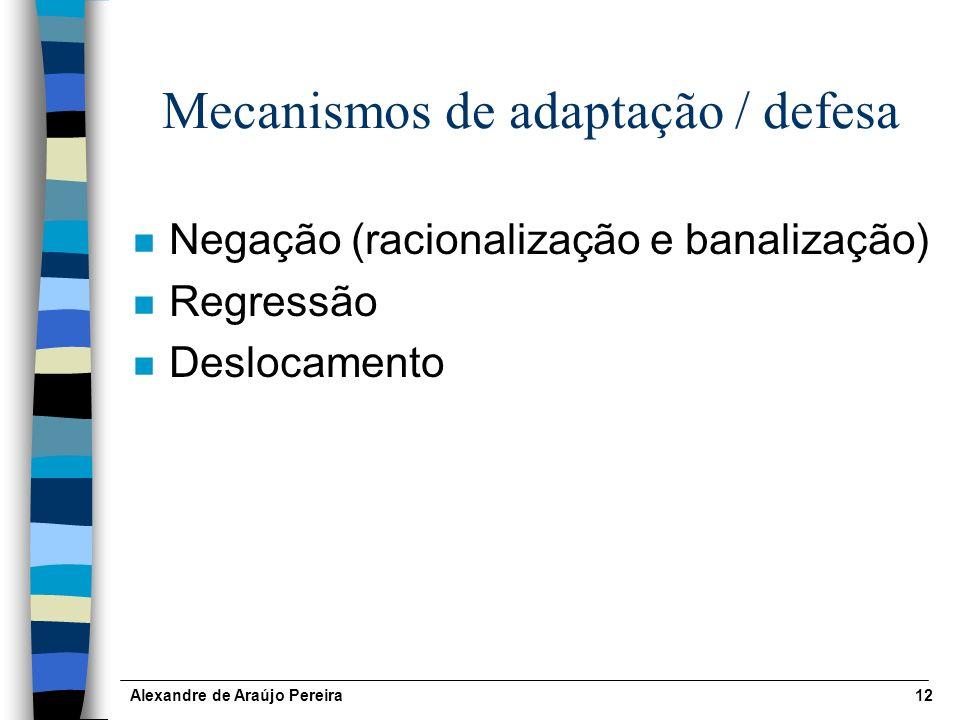 Mecanismos de adaptação / defesa