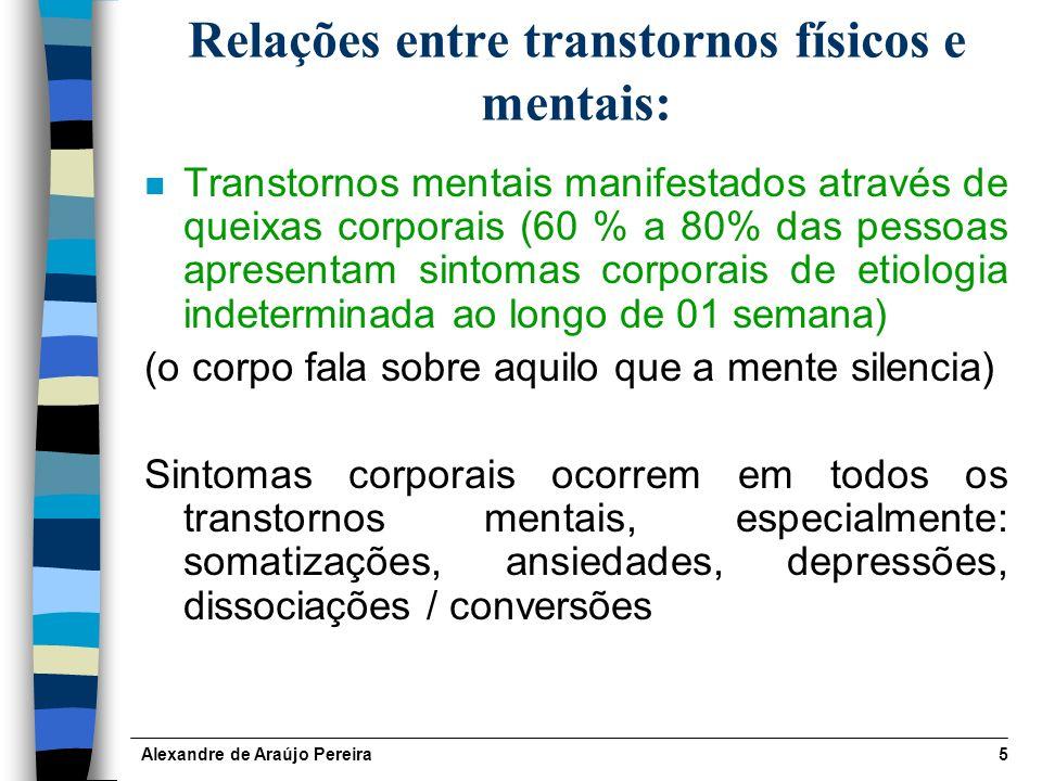 Relações entre transtornos físicos e mentais: