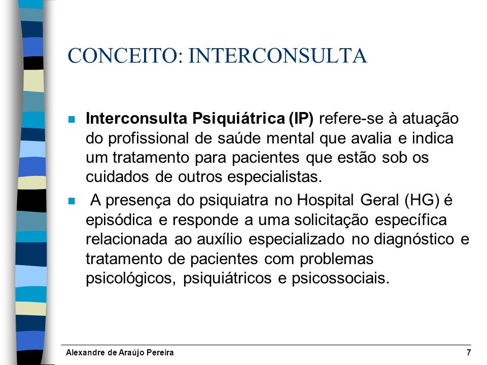 CONCEITO: INTERCONSULTA