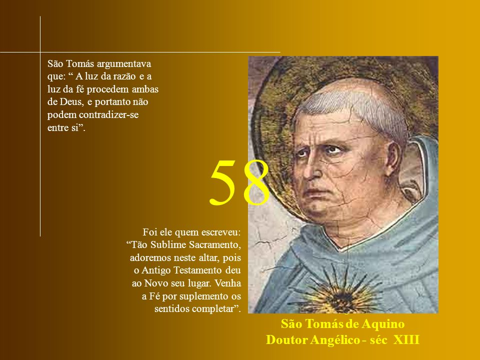 São Tomás de Aquino Doutor Angélico - séc XIII