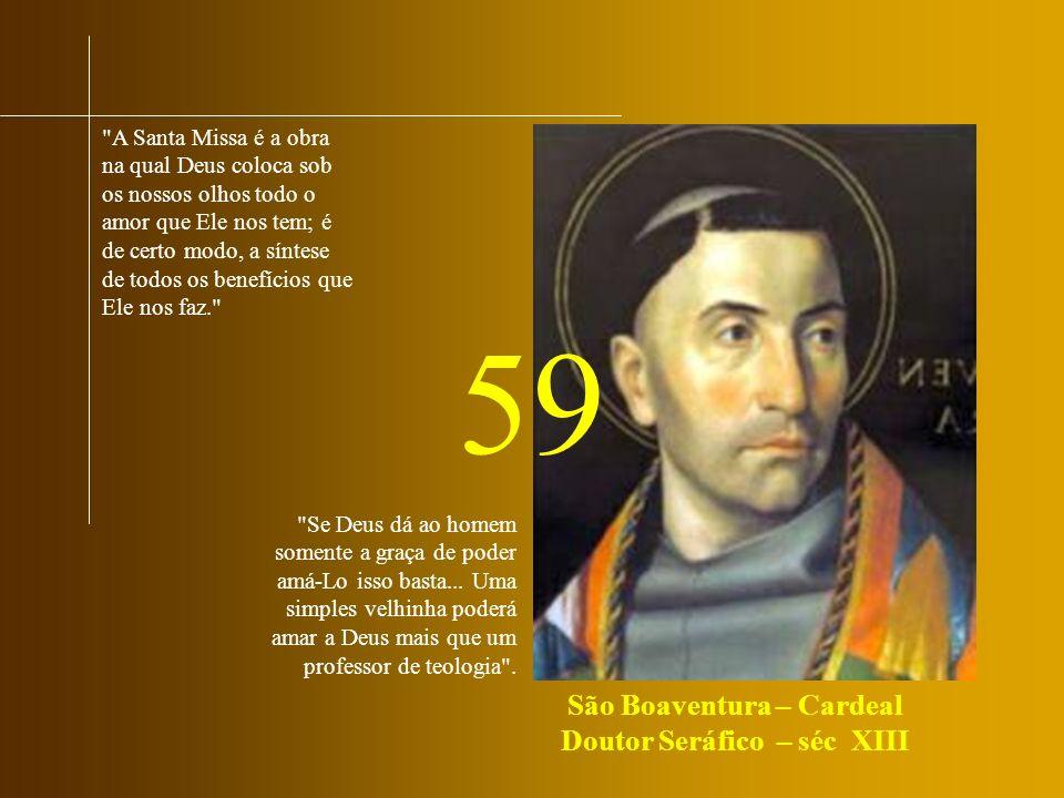 São Boaventura – Cardeal Doutor Seráfico – séc XIII