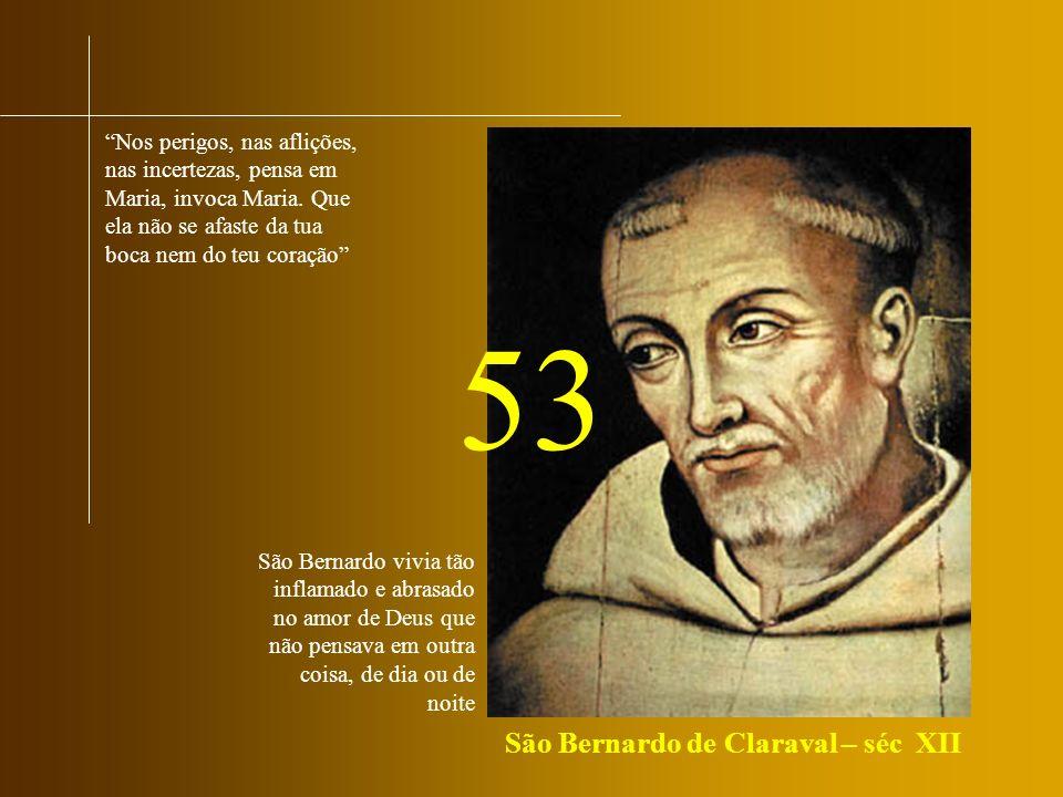 53 São Bernardo de Claraval – séc XII