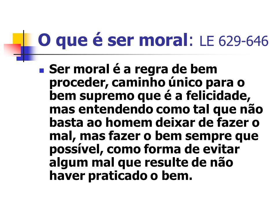 O que é ser moral: LE 629-646