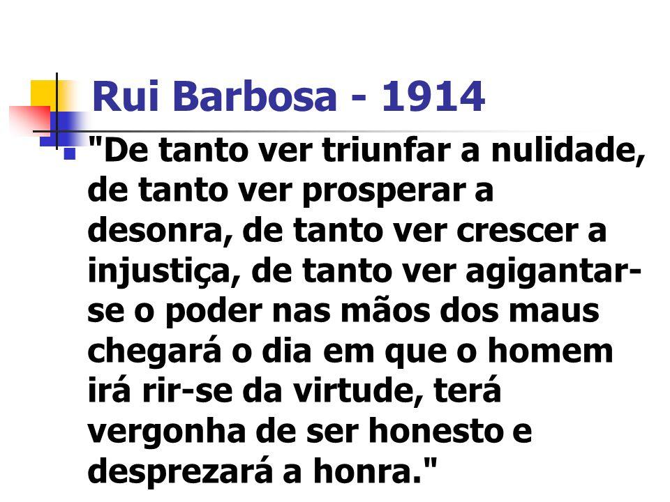 Rui Barbosa - 1914