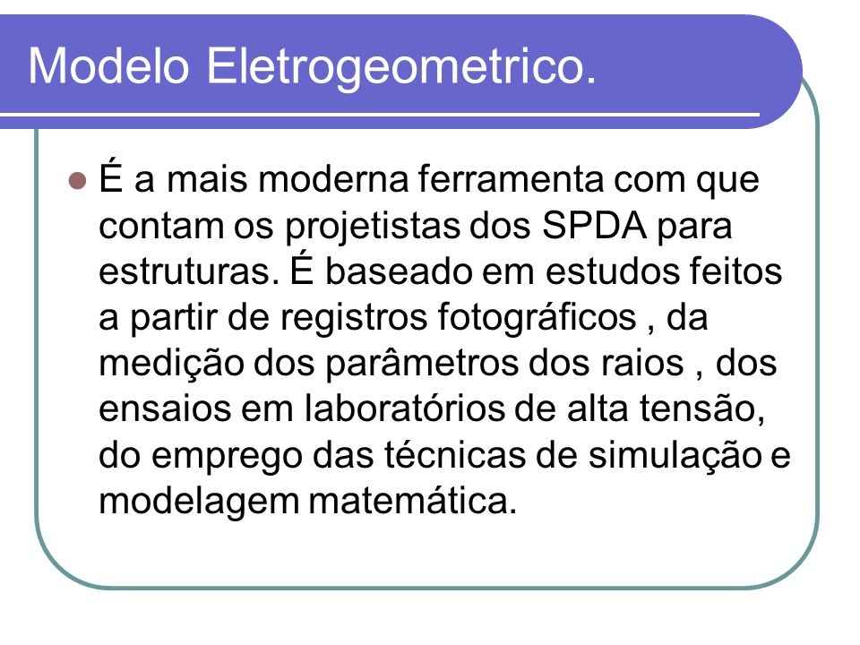 Modelo Eletrogeometrico.