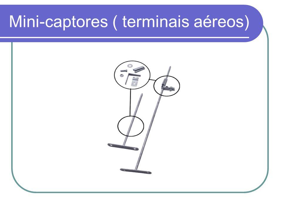 Mini-captores ( terminais aéreos)