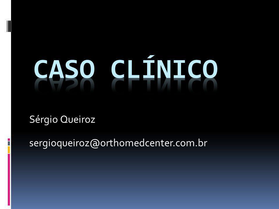 Sérgio Queiroz sergioqueiroz@orthomedcenter.com.br