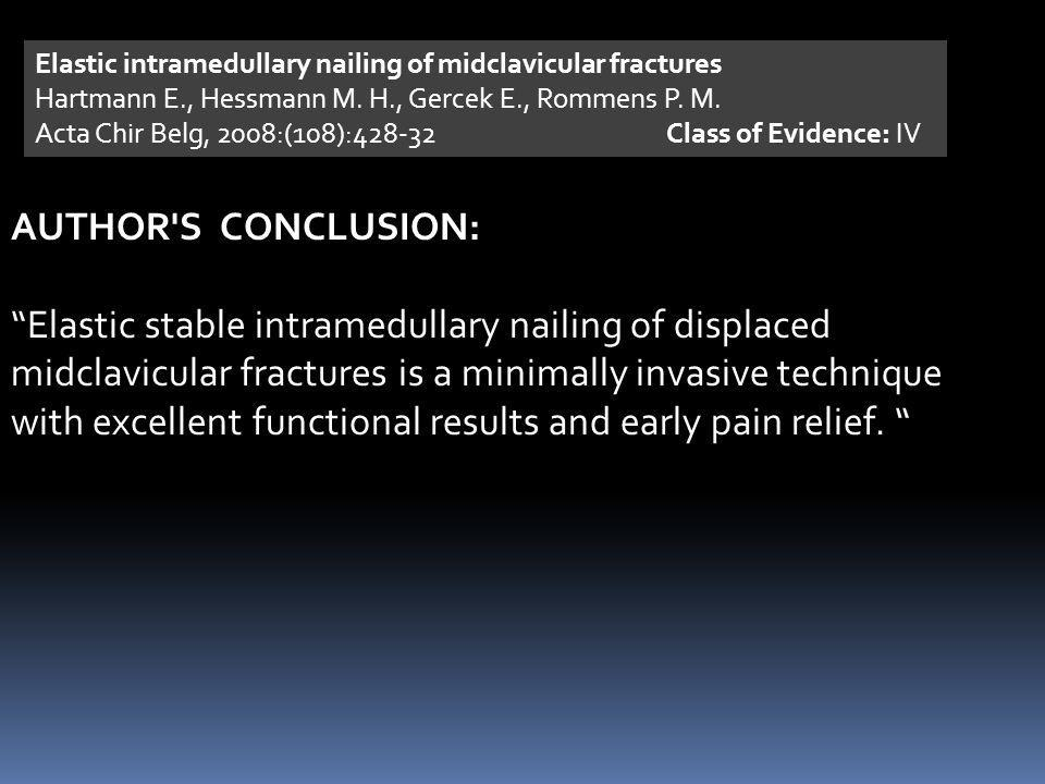Elastic intramedullary nailing of midclavicular fractures