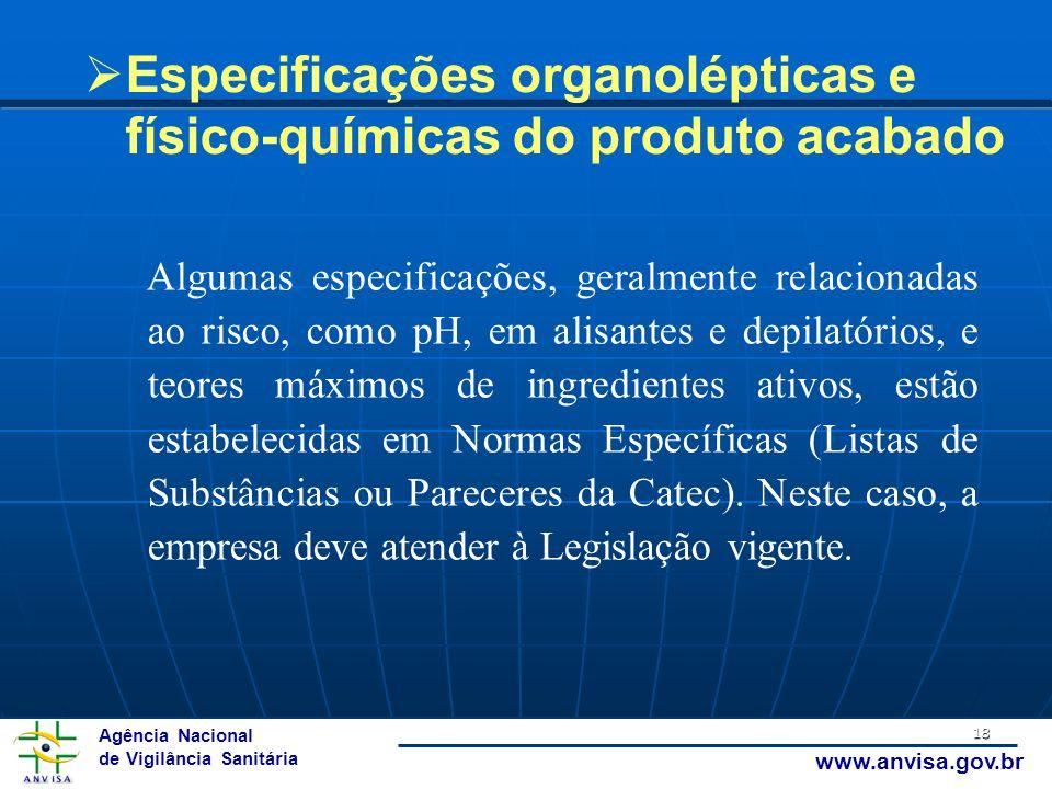 Especificações organolépticas e físico-químicas do produto acabado