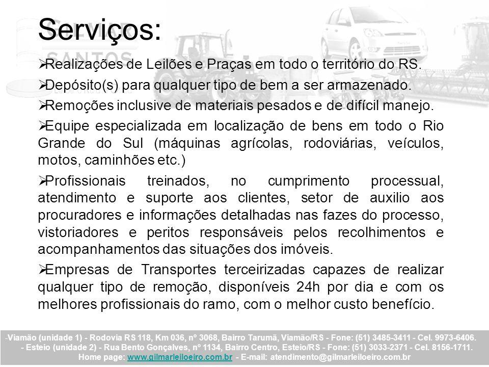 Serviços: Realizações de Leilões e Praças em todo o território do RS.