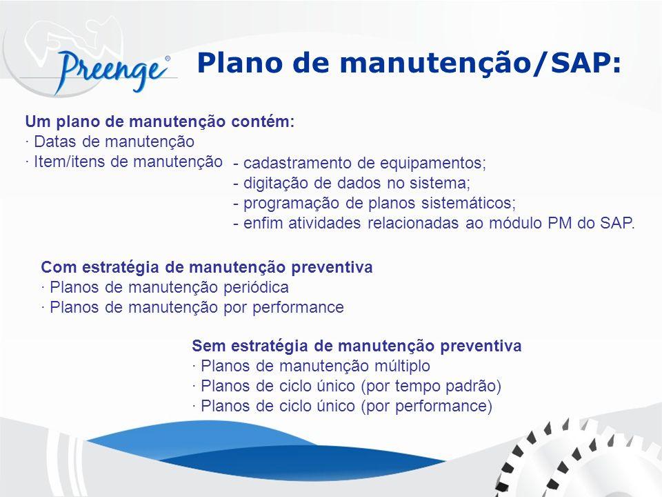 Plano de manutenção/SAP: