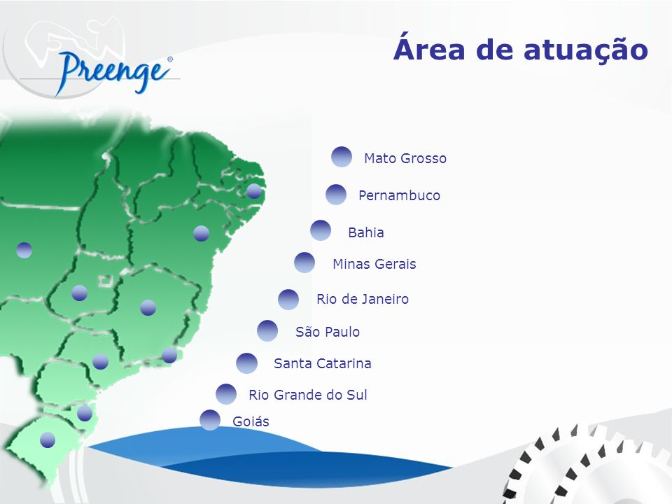 Área de atuação Mato Grosso Pernambuco Bahia Minas Gerais