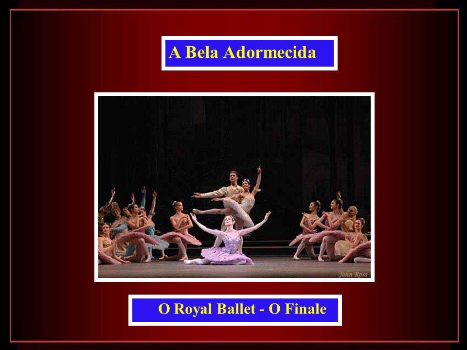 A Bela Adormecida O Royal Ballet - O Finale