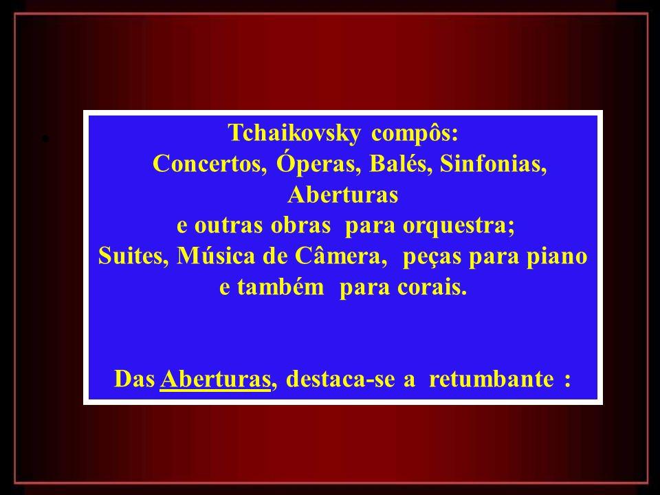 Concertos, Óperas, Balés, Sinfonias, Aberturas