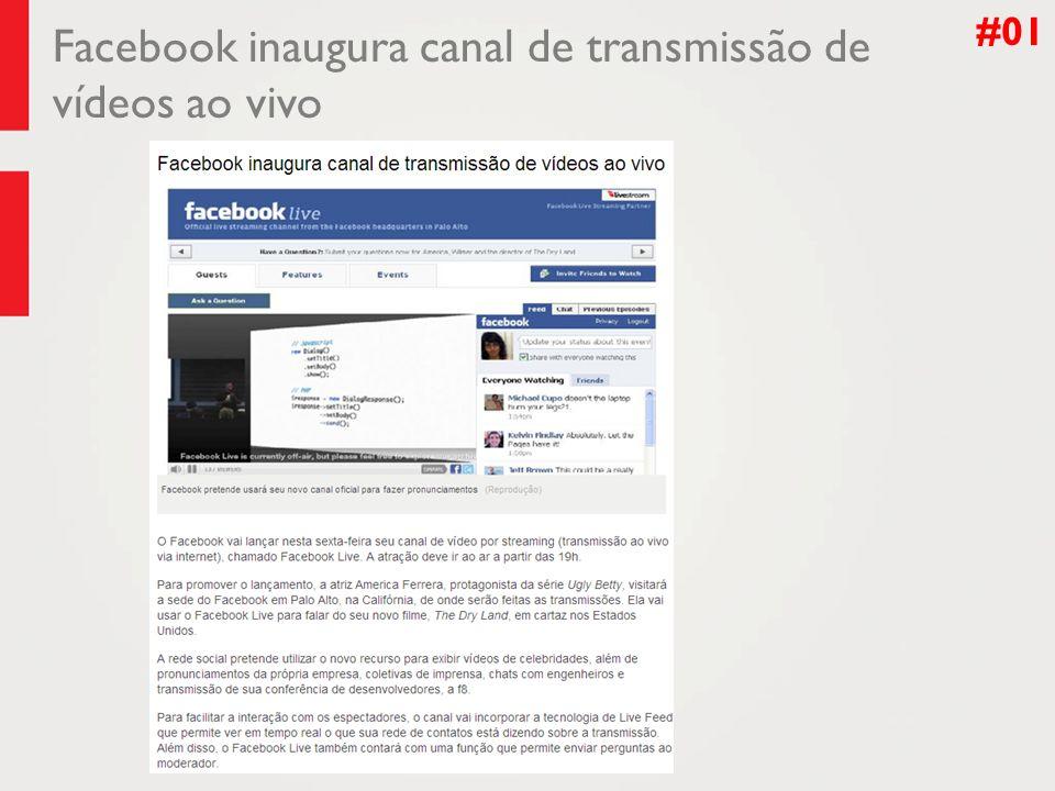 Facebook inaugura canal de transmissão de vídeos ao vivo