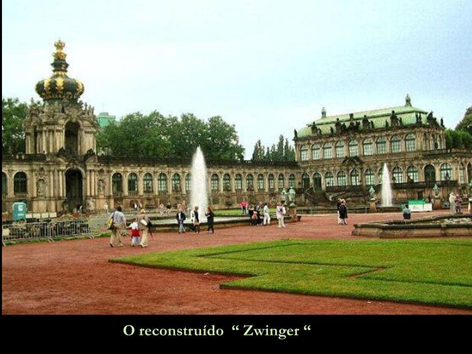 O reconstruído Zwinger
