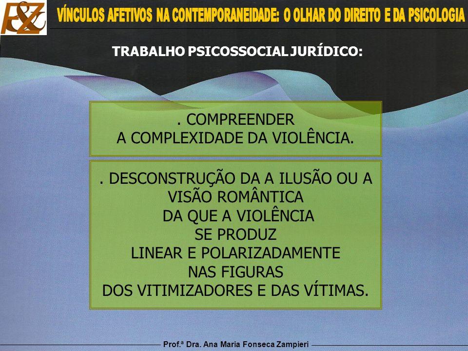 TRABALHO PSICOSSOCIAL JURÍDICO: