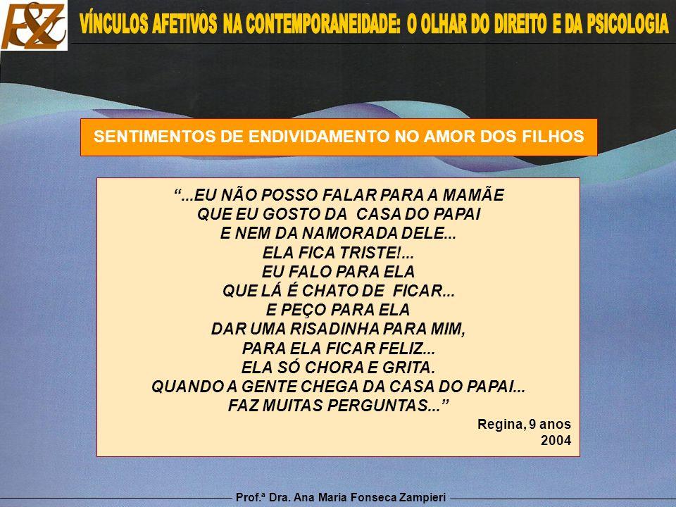 SENTIMENTOS DE ENDIVIDAMENTO NO AMOR DOS FILHOS