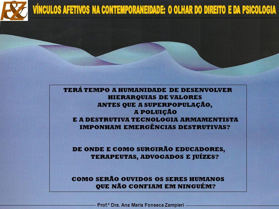 DE ONDE E COMO SURGIRÃO EDUCADORES, TERAPEUTAS, ADVOGADOS E JUÍZES