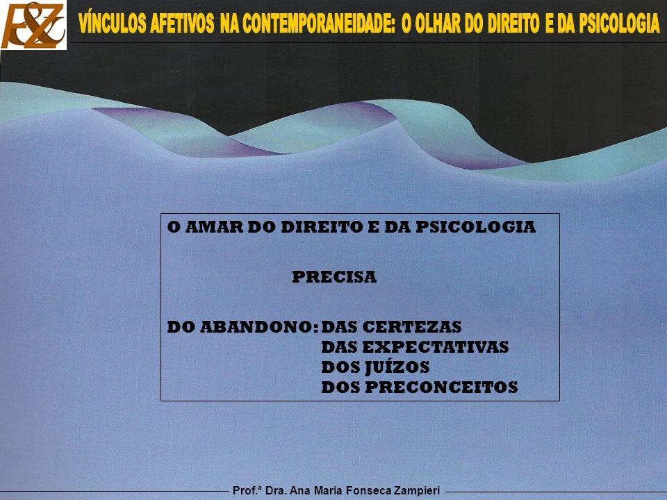 O AMAR DO DIREITO E DA PSICOLOGIA PRECISA