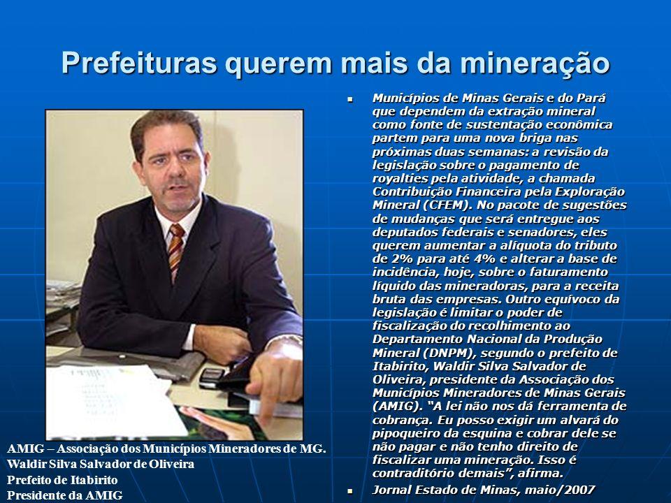 Prefeituras querem mais da mineração
