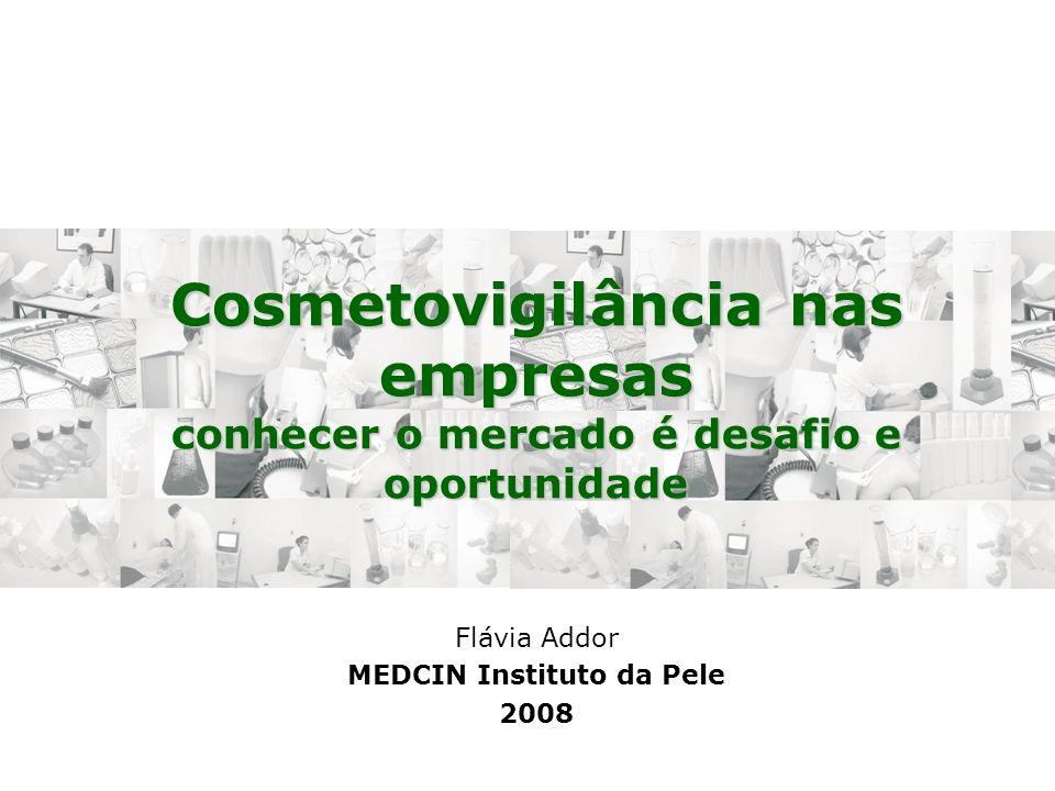Flávia Addor MEDCIN Instituto da Pele 2008
