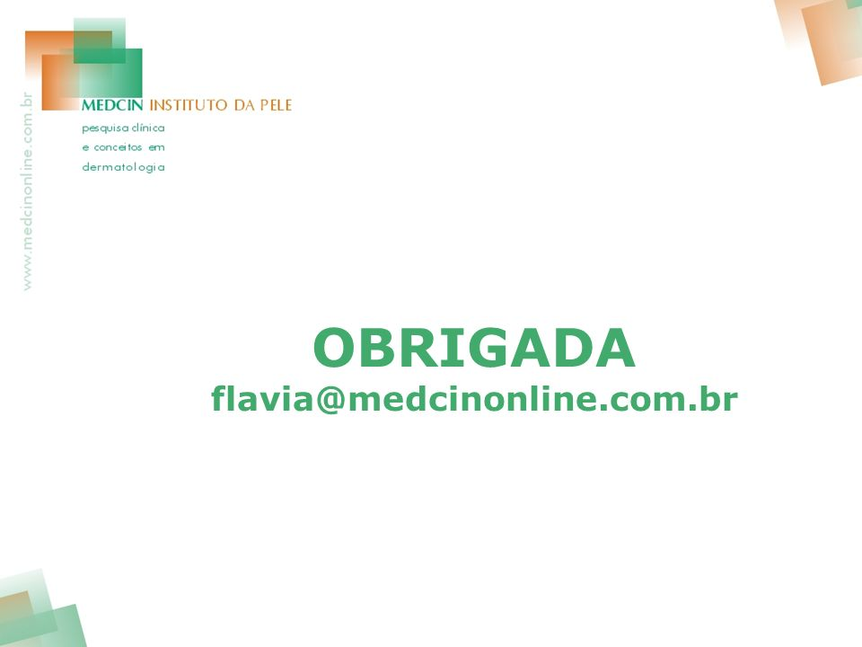 OBRIGADA flavia@medcinonline.com.br