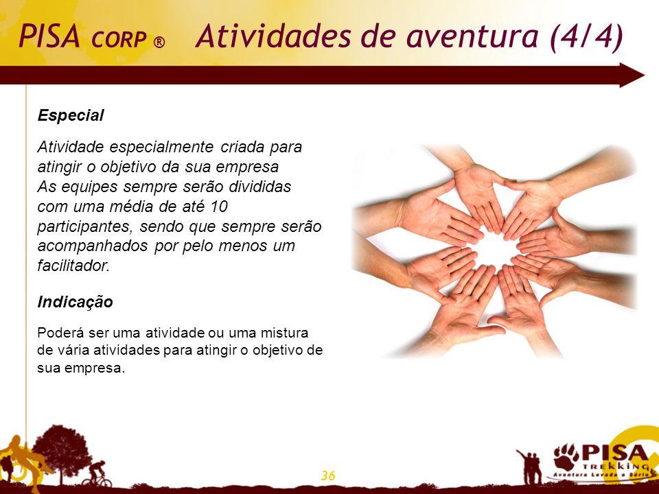 PISA CORP ® Atividades de aventura (4/4)