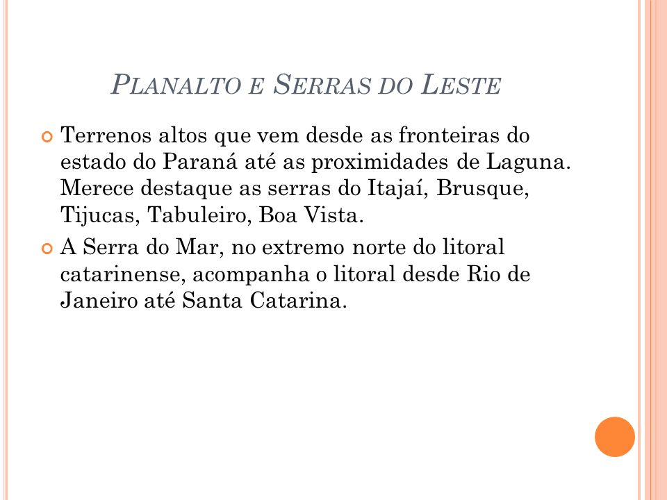 Planalto e Serras do Leste
