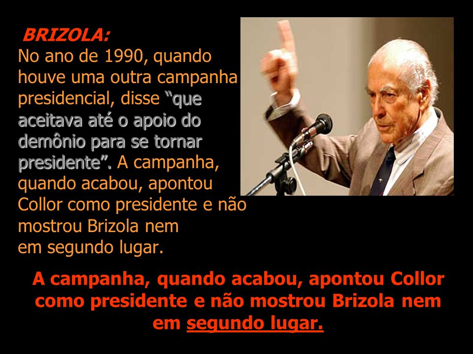 BRIZOLA: