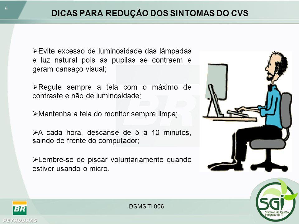 DICAS PARA REDUÇÃO DOS SINTOMAS DO CVS