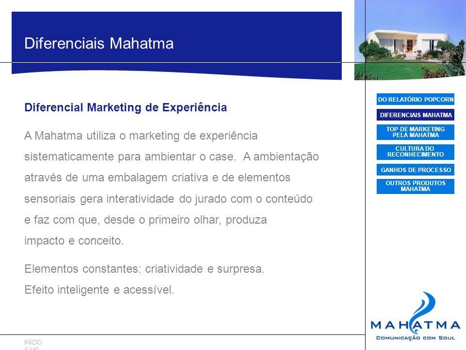Diferenciais Mahatma Diferencial Marketing de Experiência