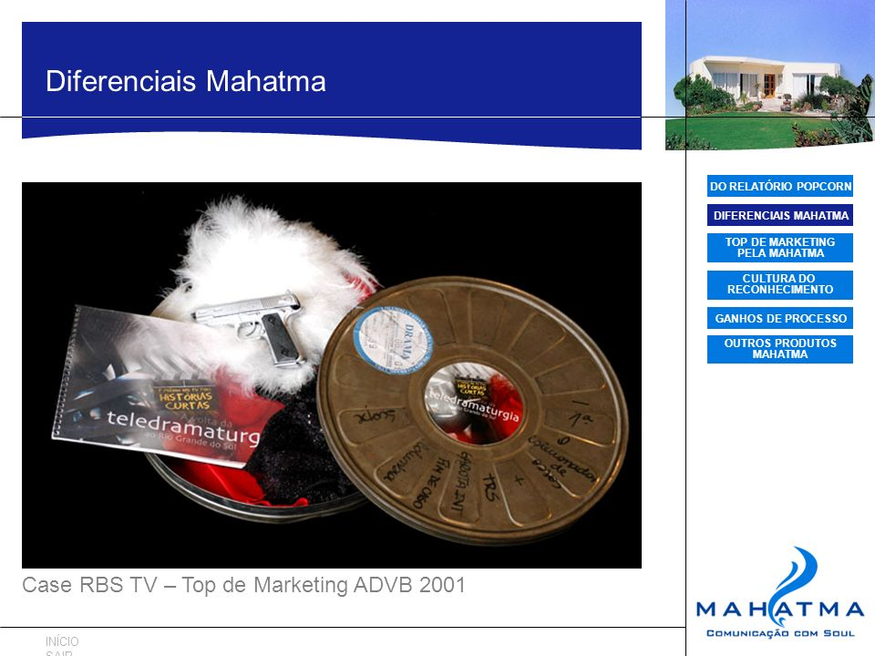 Diferenciais Mahatma Case RBS TV – Top de Marketing ADVB 2001