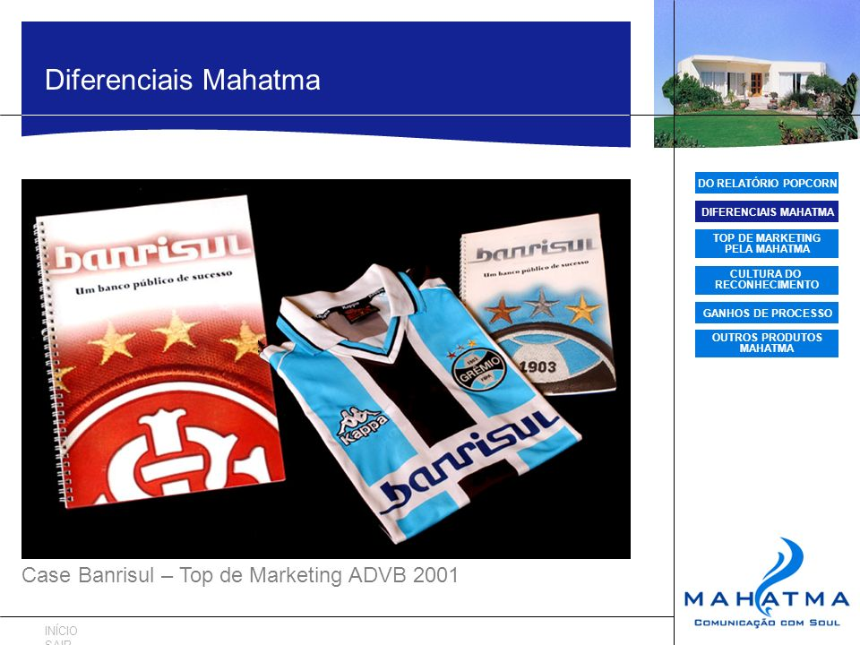 Diferenciais Mahatma Case Banrisul – Top de Marketing ADVB 2001