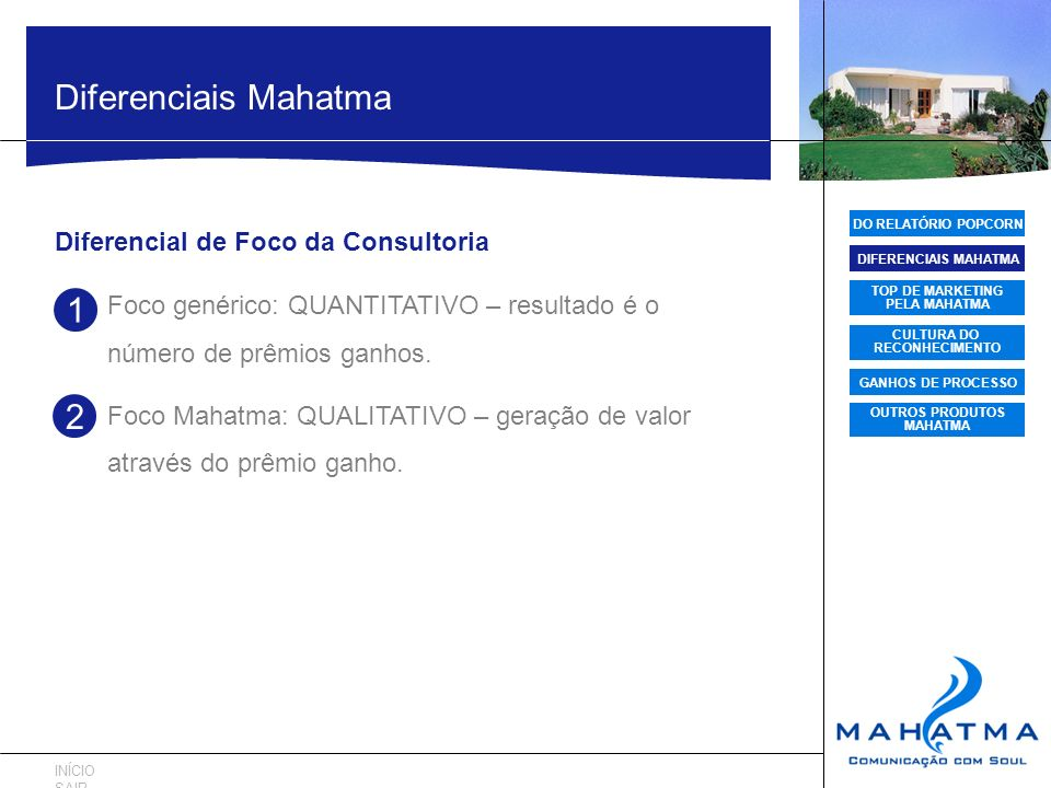 Diferenciais Mahatma 1 2 Diferencial de Foco da Consultoria