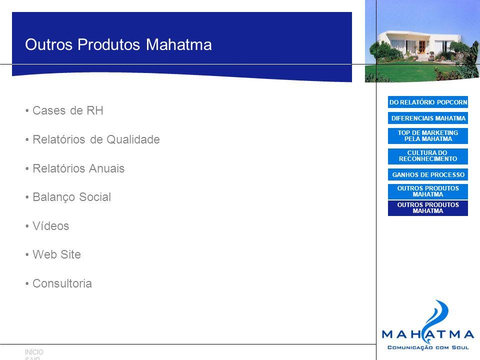 OUTROS PRODUTOS MAHATMA