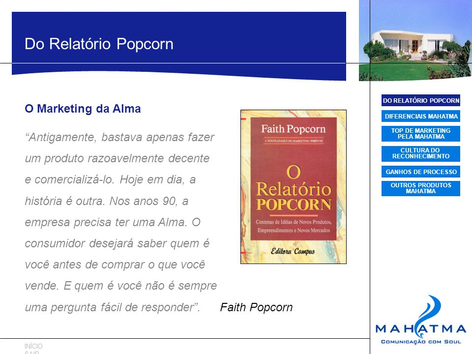 Do Relatório Popcorn O Marketing da Alma