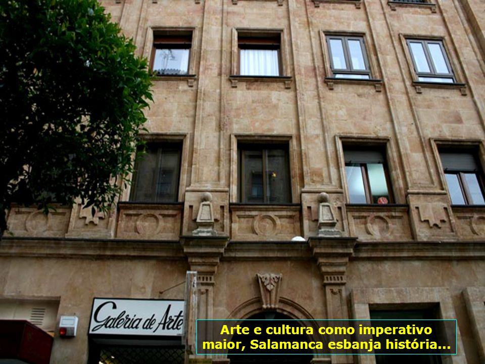 Arte e cultura como imperativo maior, Salamanca esbanja história...