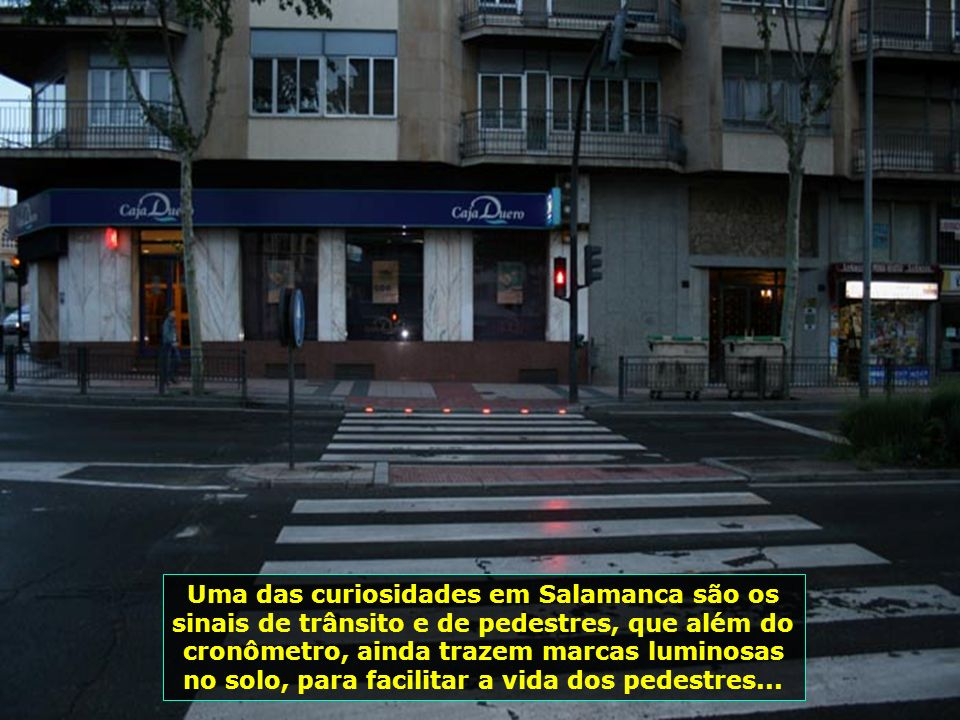 IMG_1642 - ESPANHA - SALAMANCA - SINAL LUMINOSO-700