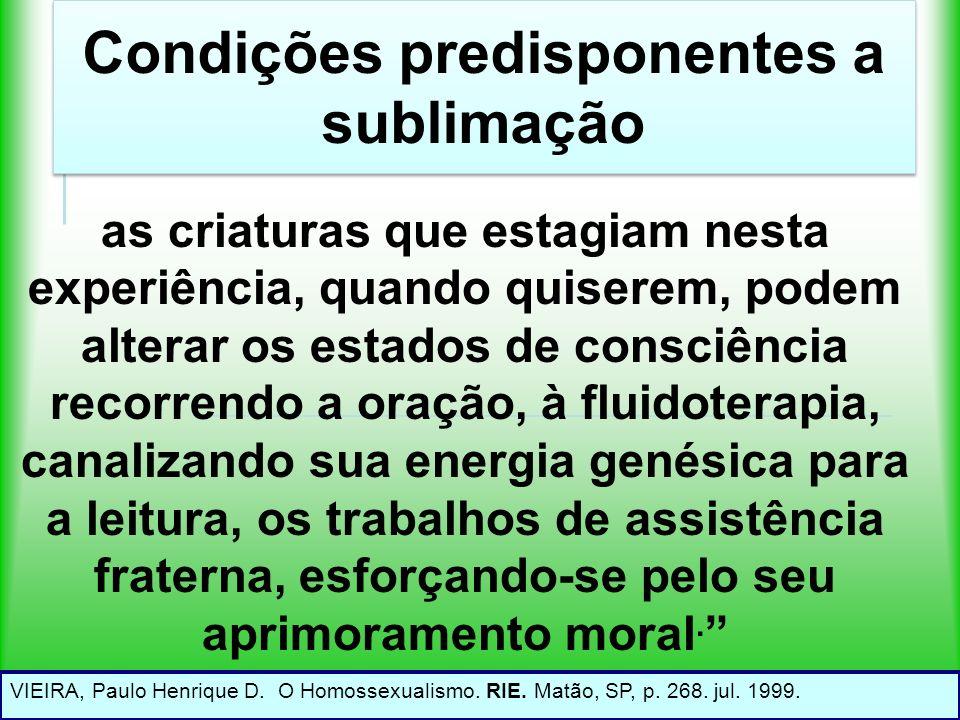 Condições predisponentes a sublimação