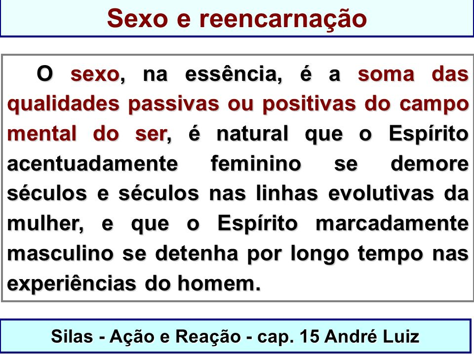 Silas - Ação e Reação - cap. 15 André Luiz